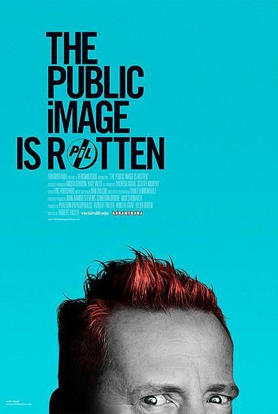 """Movie poster for """"THE PUBLIC IMAGE IS ROTTEN"""""""