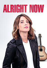 "Movie poster for ""ALRIGHT NOW"""