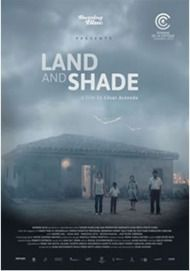 """Movie poster for """"LAND AND SHADE"""""""