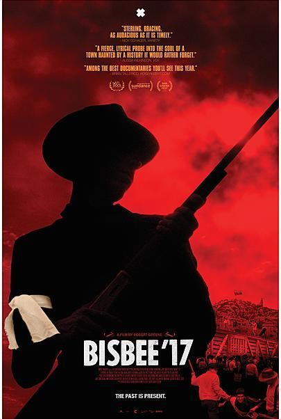 "Movie poster for ""BISBEE '17"""