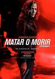 "Póster para ""MATAR O MORIR (PEPPERMINT)"""