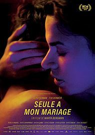 """Movie poster for """"SEULE A MON MARIAGE"""""""