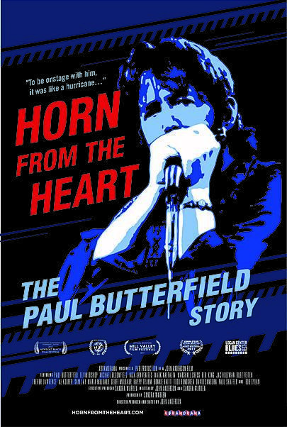 """Movie poster for """"HORN FROM THE HEART: THE PAUL BUTTERFIELD STORY"""""""