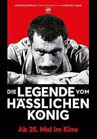 """Filmplakat für """"Die Legende vom hässlichen König"""""""