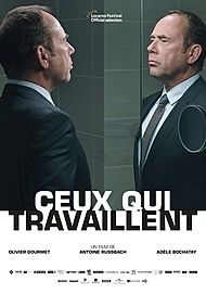 "Movie poster for ""CEUX QUI TRAVAILLENT"""
