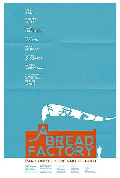 """Movie poster for """"A BREAD FACTORY, PART ONE"""""""