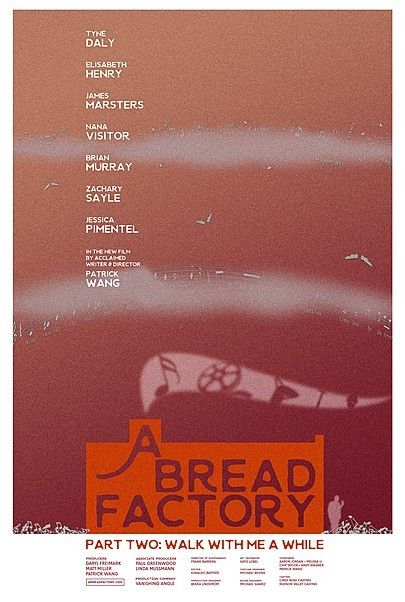 "Movie poster for ""A BREAD FACTORY, PART TWO : WALK WITH ME A WHILE"""
