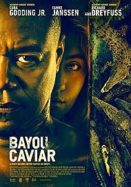 "Movie poster for ""BAYOU CAVIAR"""