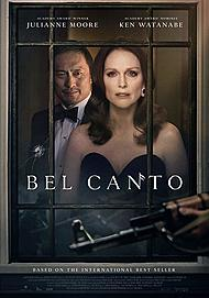 "Movie poster for ""BEL CANTO"""