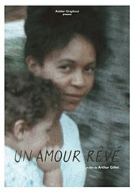 "Movie poster for ""UN AMOUR REVE"""