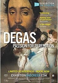 "Movie poster for ""DEGAS: PASSION FOR PERFECTION"""