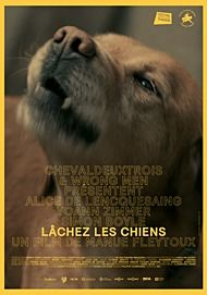 "Movie poster for ""LACHEZ LES CHIENS"""