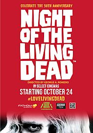 "Movie poster for ""NIGHT OF THE LIVING DEAD (4K Restoration)"""