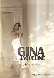 "Movie poster for ""GINA JAQUELINE - MIDT I EN DRØM"""