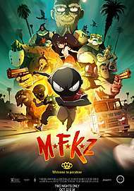 "Movie poster for ""MFKZ"""