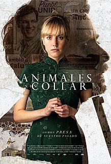 "Movie poster for ""ANIMALES SIN COLLAR"""