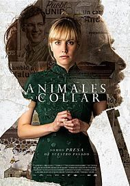 """Movie poster for """"ANIMALES SIN COLLAR"""""""