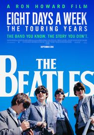 "Movie poster for ""THE BEATLES: EIGHT DAYS A WEEK"""