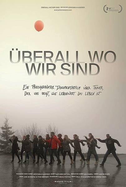 """Filmplakat für """"Überall Wo Wir Sind"""""""