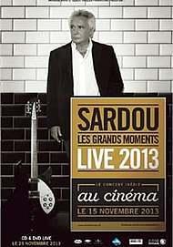 "Movie poster for ""MICHEL SARDOU_LIVE 2013"""