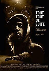 """Movie poster for """"TOUT, TOUT DE SUITE"""""""