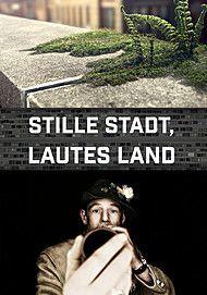 """Filmplakat für """"Stille Stadt, lautes Land (Der Kurzfilmtag 2018)"""""""