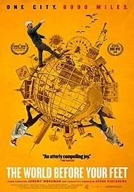 "Movie poster for ""THE WORLD BEFORE YOUR FEET"""