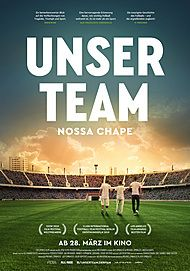 "Movie poster for ""Nossa Chape"""