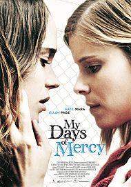 """Filmplakat für """"MY DAYS OF MERCY"""""""