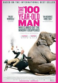 """Movie poster for """"THE 100-YEAR-OLD MAN WHO CLIMBED OUT THE WINDOW AND DISAPPEARED"""""""