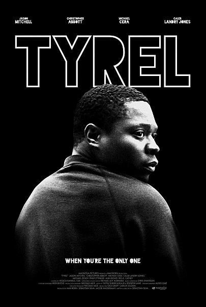 "Movie poster for ""TYREL"""