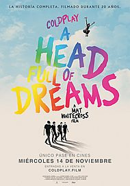 """Movie poster for """"COLDPLAY: A HEAD FULL OF DREAMS"""""""