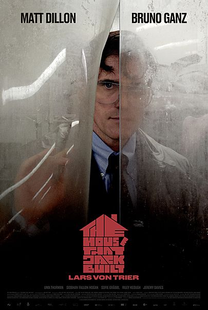 """Movie poster for """"THE HOUSE THAT JACK BUILT - DIRECTOR'S CUT"""""""