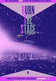 "Movie poster for ""BURN THE STAGE: THE MOVIE"""