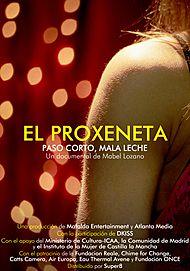 """Movie poster for """"EL PROXENETA. PASO CORTO, MALA LECHE"""""""
