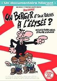 """Movie poster for """"UN BERGER ET DEUX PERCHES A L'ELYSEE ?"""""""