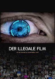 """Filmplakat für """"Der illegale Film"""""""