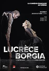 "Movie poster for ""LUCREZIA BORGIA - Comedie Francaise"""