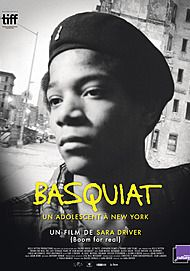 """Movie poster for """"BOOM FOR REAL: THE LATE TEENAGE YEARS OF JEAN-MICHEL BASQUIAT"""""""