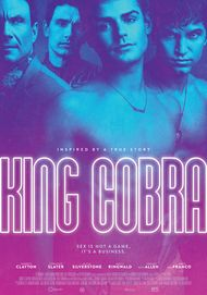 "Movie poster for ""KING COBRA"""