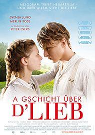 """Movie poster for """"A Gschicht über d'Lieb"""""""
