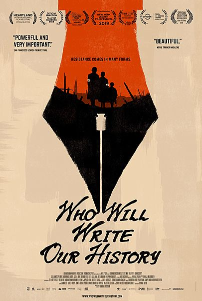 "Movie poster for ""WHO WILL WRITE OUR HISTORY"""