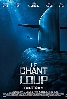 "Movie poster for ""LE CHANT DU LOUP"""