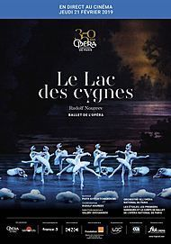 """Affiche du film """"LE LAC DES CYGNES ( OPERA DE PARIS - FRA CINEMA )"""""""