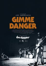 "Movie poster for ""GIMME DANGER"""