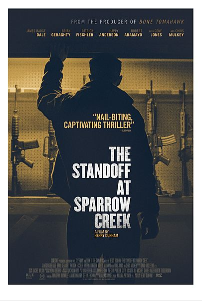 """Movie poster for """"THE STANDOFF AT SPARROW CREEK"""""""