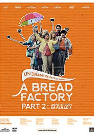 """Movie poster for """"A BREAD FACTORY, PART TWO : WALK WITH ME A WHILE"""""""