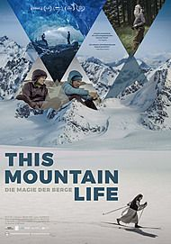 "Movie poster for ""This Mountain Life"""