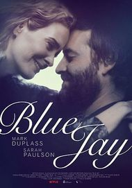 "Movie poster for ""BLUE JAY"""