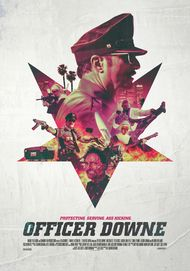 "Movie poster for ""OFFICER DOWNE"""
